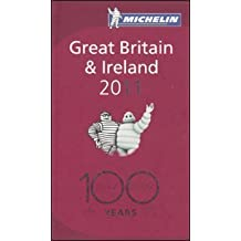 Michelin Guide 2011 Great Britain & Ireland: Hotels & Restaurants