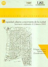 Propiedad urbana y crecimiento de la ciudad: Seminario celebrado 4-5 febrero 2002