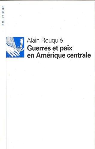 Guerres et paix en Amrique centrale