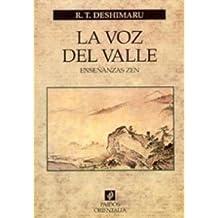 La Voz del Valle: Ensenanzas Zen