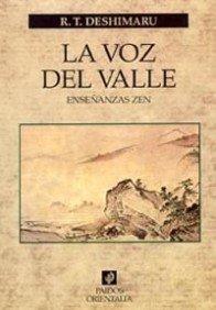 La voz del valle: Enseñanzas zen (Orientalia) por R. T. Deshimaru