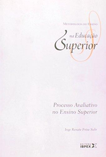 Processo Avaliativo No Ensino Superior - Volume 2 (Em Portuguese do Brasil)