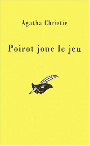 POIROT JOUE LE JEU par Agatha Christie