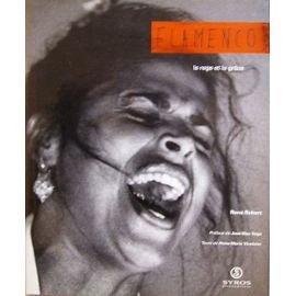 Flamencos : La rage et la grâce par Christian Robert, Vinlizie
