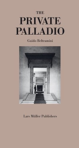 Palladio in Private by Guido Beltramini (2012-10-25)