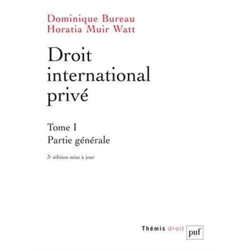Droit international privé. Tome 1