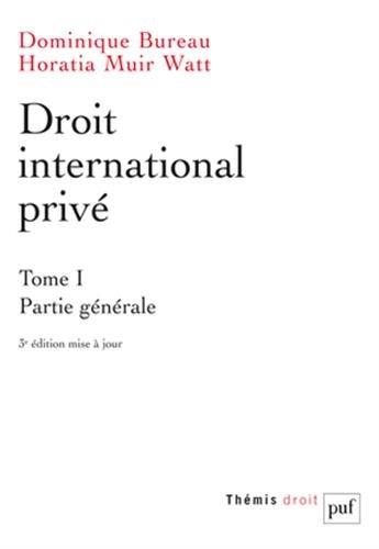 Droit international privé. Tome 1 par Dominique Bureau