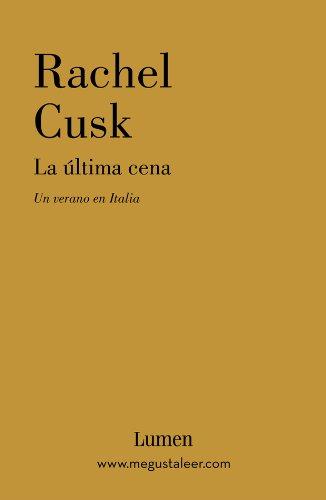 La última cena: Un verano en Italia (Spanish Edition)