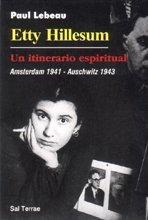 Etty Hillesum: Un itinerario espiritual (Servidores y Testigos) por Paul Lebeau