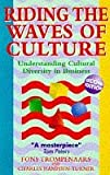 Riding the Waves of Culture: Understanding Diversity in Global Business: Understanding Cultural Diversity in Business by Charles Hampden-Turner (1993-10-04)