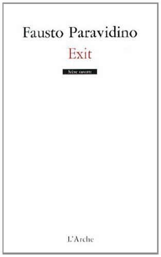 Exit par Fausto Paravidino