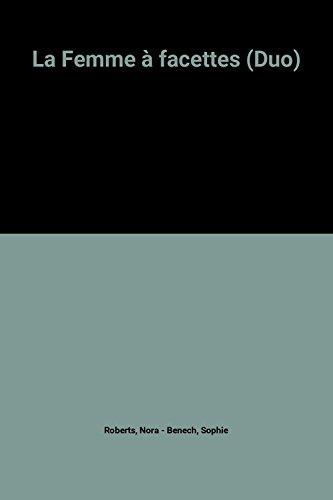 La Femme à facettes (Duo) par Nora Roberts