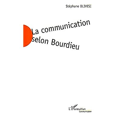 La communication selon Bourdieu: Jeu social et enjeu de société