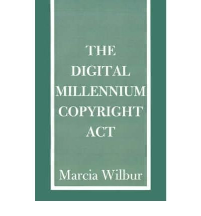 The Digital Millennium Copyright ACT (Paperback) - Common