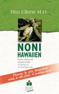 Noni hawaïen, plante médicinale d'Hawaï et du Pacifique sud