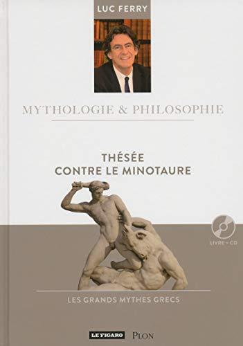 Thésée contre le Minotaure (9) par Luc FERRY