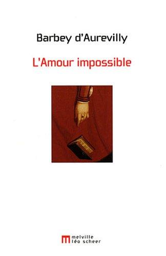 L'Amour impossible : Chronique parisienne