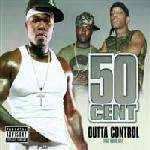 50 Cent - Outta Control - Shady Records