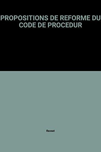 Propositions de réforme du code de procédure pénale