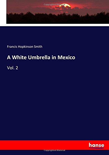 A White Umbrella in Mexico: Vol. 2