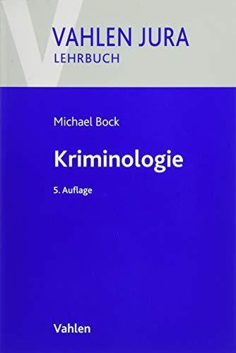 Kriminologie: Für Studium und Praxis
