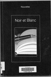 Noir et blanc: nouvelles