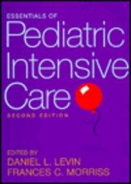 2: Essentials of Pediatric Intensive Care (Frances Intensif)