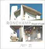 Ronchamp, Chapel of Light - en Anglais