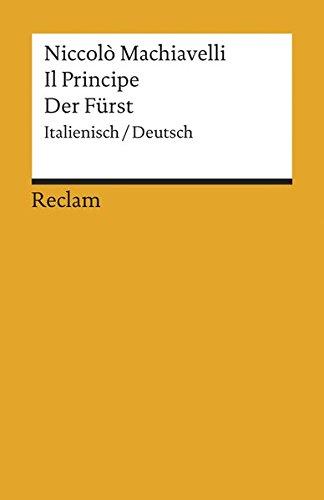 Il Principe /Der Fürst: Ital. /Dt. (Reclams Universal-Bibliothek)