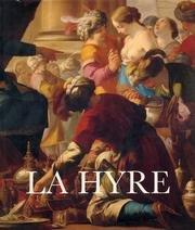 Laurent de La Hyre, 1606-1656 par Pierre Rosenberg, Jacques Thuillier, Musée de Grenoble, Musée des Beaux-Arts de Rennes, Musée des Beaux-Arts de Bordeaux