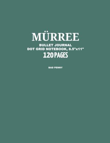 Murree Bullet Journal, Bad Penny, Dot Grid Notebook, 8.5