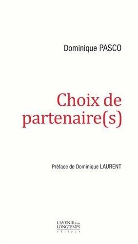 Choix de Partenaire(S) par Dominique Pasco