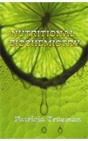 Nutritional Biochemistry por Patricia Trueman