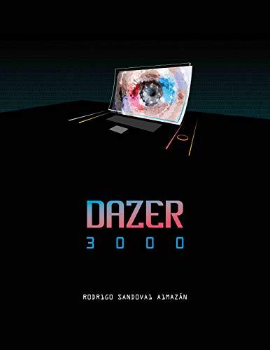 Dazer 3000 par Rodrigo Sandoval Almazán