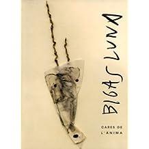 Bigas Luna: Cares de l'ànima (Catàlegs d'exposicions) de Bigas Luna (2004) Tapa blanda
