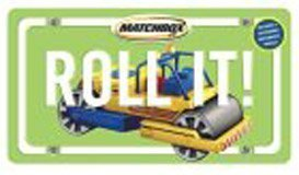 Roll It!: (with Road Roller) (Matchbox) by Bailer, Darice, S. I. International (2004) Board book
