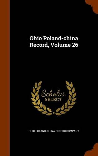 Ohio Poland-china Record, Volume 26