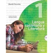 Lengua castellana y Literatura 1 Bachillerato. Guía didáctica - 9788497788137