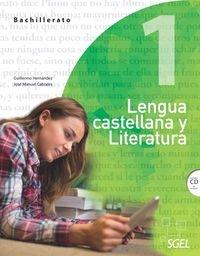 Lengua castellana y Literatura 1 Bachillerato. Guía didáctica - 9788497788137 por Guillermo Hernández García
