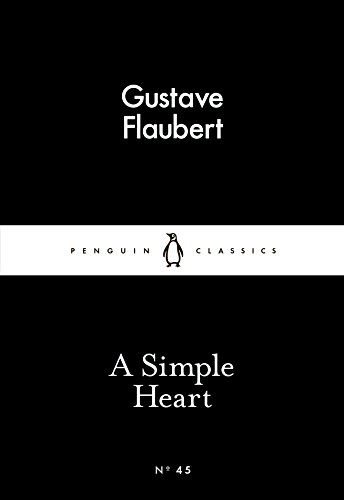 A Simple Heart (Penguin Little Black Classics)