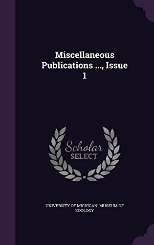 Miscellaneous Publications ..., Issue 1