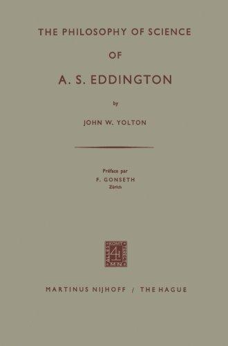 The Philosophy of Science of A. S. Eddington (English Edition)