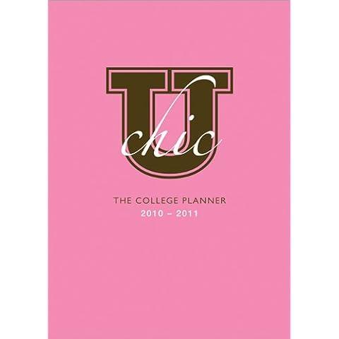 U Chic The College Planner 2010-2011 - 2010 Planner