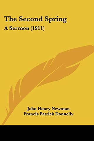 The Second Spring: A Sermon (1911)