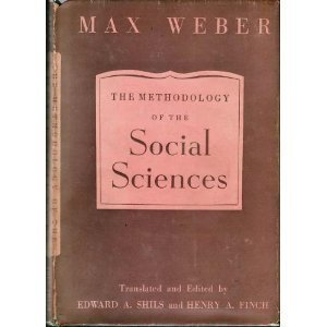 On Methodology of Social Sciences by Max Weber (1950-12-30)