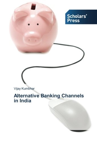 Alternative Banking Channels in India
