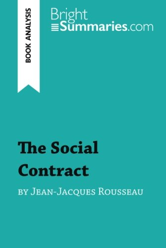 an analysis of the social contract by jean rousseau In the social contract rousseau jean jacques rousseau was a swiss philosopher rousseau moved from a study of the individual to an analysis of the.
