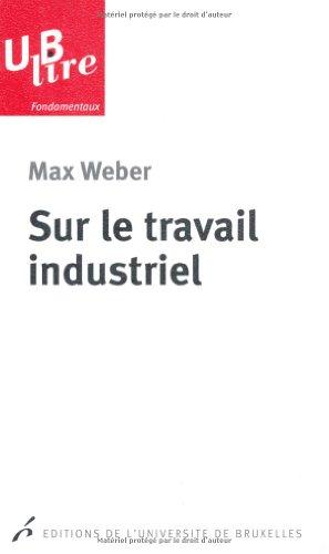 Sur le travail industriel