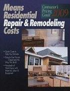 Means Residential Repair & Remodeling Costs (Means Contractor's Pricing Guide: Residential & Remodeling Costs) (2008-11-30)