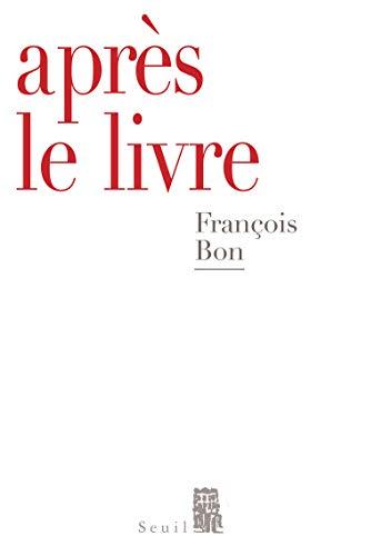 Après le livre par Francois Bon